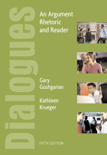 9780321288462: Dialogues: An Argument Rhetoric and Reader (5th Edition)