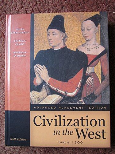 Civilization in the West Since 1300: Mark A. Kishlansky