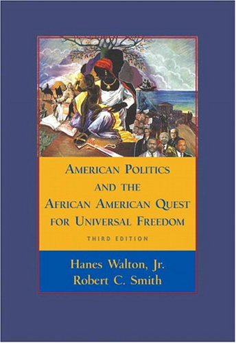 9780321292377: American Politics and the African American Quest for Universal Freedom (3rd Edition)