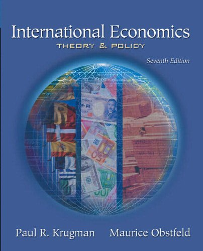 International Economics: Theory And Policy (7th Edition): Paul R. Krugman,