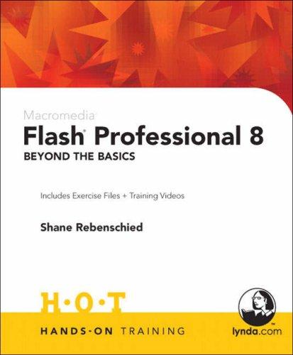 9780321293879: Macromedia Flash Professional 8 Beyond the Basics Hands-On Training