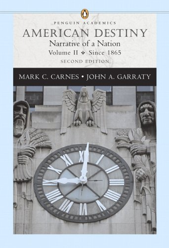 9780321298577: American Destiny: Narrative of a Nation, Volume II (since 1865) (Penguin Academics Series) (2nd Edition)