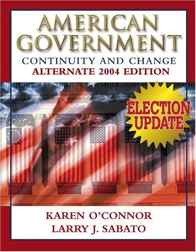 9780321298591: American Government: Continuity and Change, 2004 Alternate Edition Election Update (7th Edition)