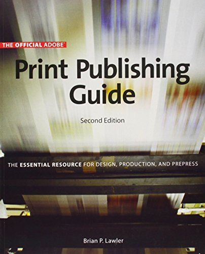 9780321304667: Official Adobe Print Publishing Guide, Second Edition: The Essential Resource for Design, Production, and Prepress
