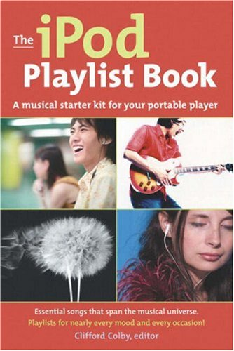 9780321304698: The iPod Playlist Book