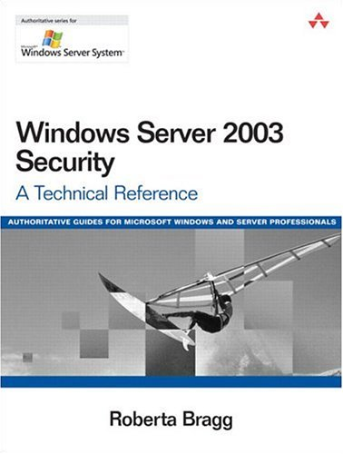 9780321305015: Windows Server 2003 Security: A Technical Reference