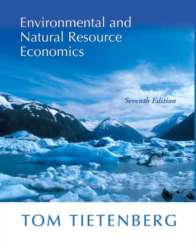 9780321305046: Environmental and Natural Resource Economics (7th Edition)