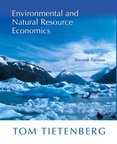9780321305046: Environmental and Natural Resource Economics (7th Edition)