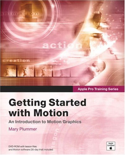 9780321305336: Apple Pro Training Series: Getting Started With Motion