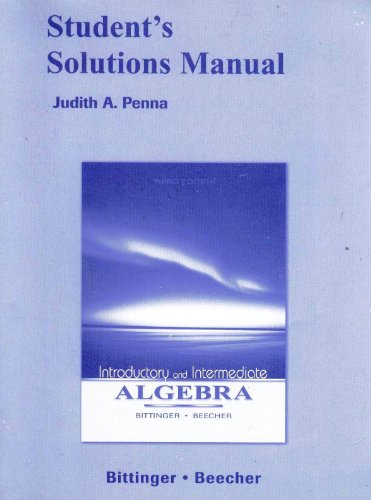 Student Solutions Manual for Introductory and Intermediate: Marvin L. Bittinger,
