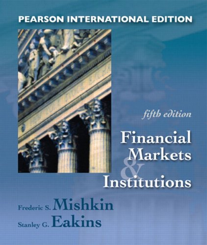 9780321308122: Financial Markets and Institutions: International Edition