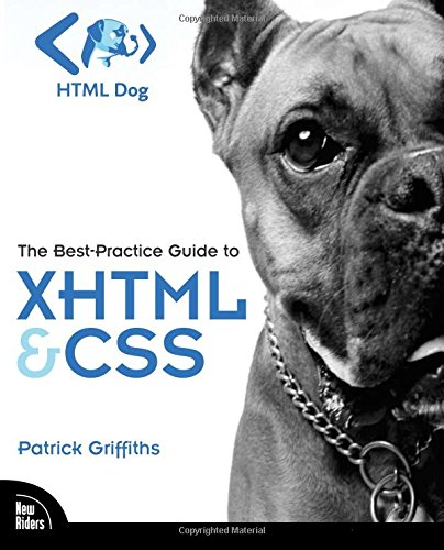 9780321311399: HTML Dog: The Best-Practice Guide to XHTML and CSS