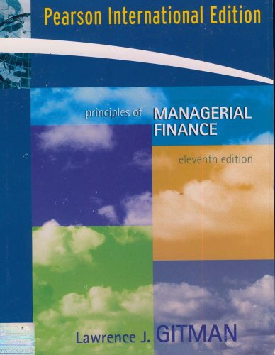 principles of managerial finance chapter 2 gitman 5th edition Managerial finance by gtman 5th edition 2 netflix5 debt ratios 62 chapter 2 case: gitman--principles of managerial finance 13e.