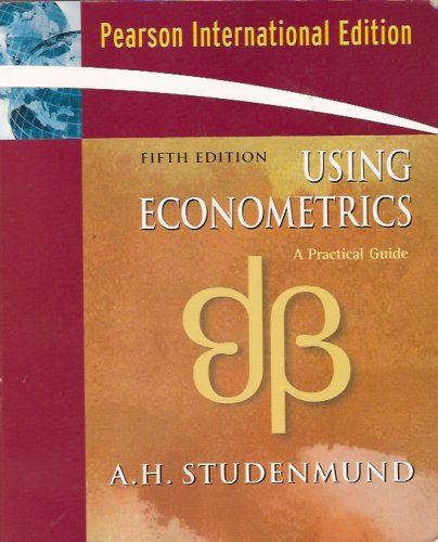 9780321311559: Using Econometrics: A Practical Guide