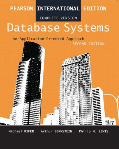 9780321312563: Database Systems: Complete Version: An Application Oriented Approach