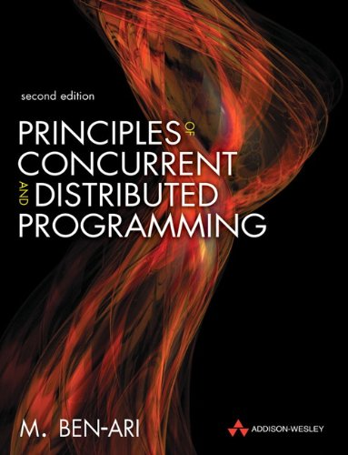 9780321312839: Principles of Concurrent and Distributed Programming: Algorithms and Models (Prentice-Hall International Series in Computer Science)