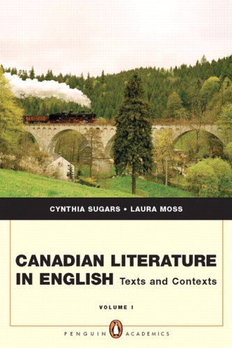 Canadian Literature In English: Texts and Contexts,: Moss, Laura; Sugars,