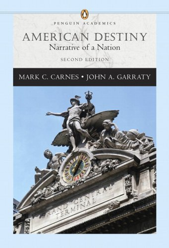 9780321316363: American Destiny: Narrative of a Nation, Single Volume Edition (Penguin Academics Series) (2nd Edition)