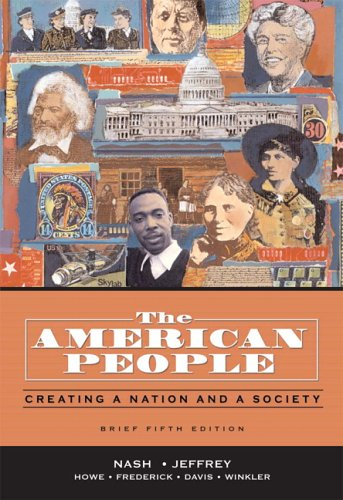 9780321316400: The American People, Brief Edition: Creating a Nation and a Society, Single Volume Edition (5th Edition) (Myhistorylab (Access Codes))