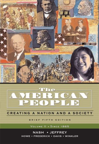 9780321316424: The American People: Creating a Nation and a Society, Brief Edition, Volume 2 (since 1865) (5th Edition) (Myhistorylab (Access Codes))