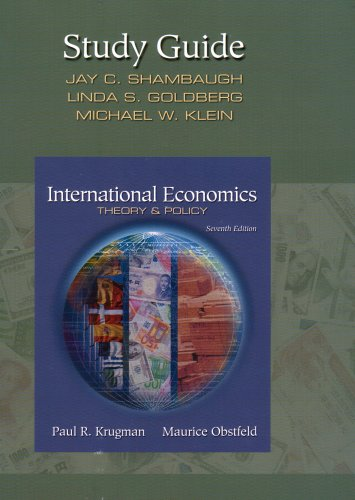 Study Guide for International Economics: Theory and: Paul R. Krugman,