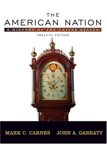 9780321316882: The American Nation: A History of the United States, Combined Volume (12th Edition)