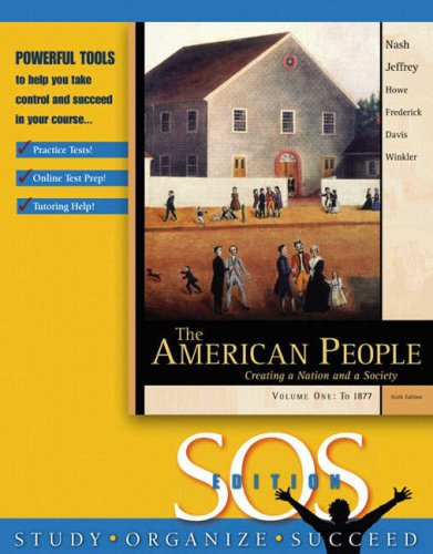9780321317278: American People: Creating a Nation and a Society, Volume I (Chapters 1-16), S.O.S. Edition, The: Chapters 1-16 v. 1
