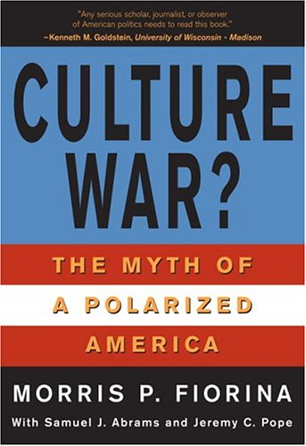 9780321317735: Culture War? The Myth of a Polarized America (for Sourcebooks, Inc.)