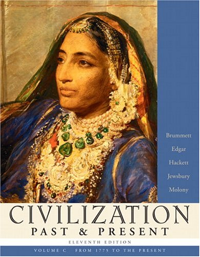 Civilization Past & Present, Volume C (from: Robert R. Edgar,