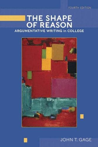 9780321320773: The Shape of Reason: Argumentative Writing in College (4th Edition)