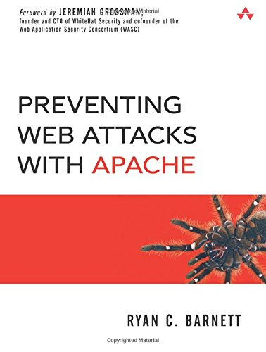 9780321321282: Preventing Web Attacks with Apache