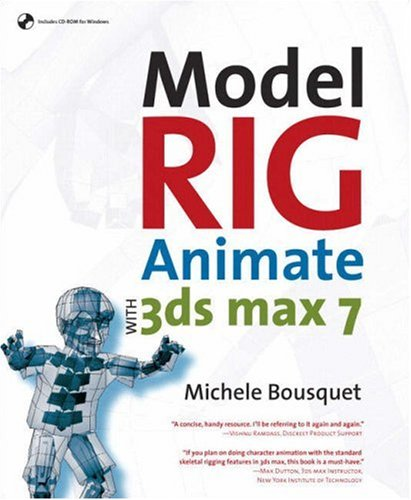 9780321321787: Model, Rig, Animate with 3ds max 7