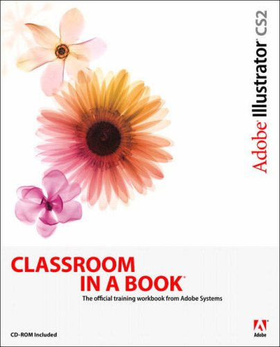 9780321321831: Adobe Illustrator CS2 Classroom in a Book (CD-Rom Included)