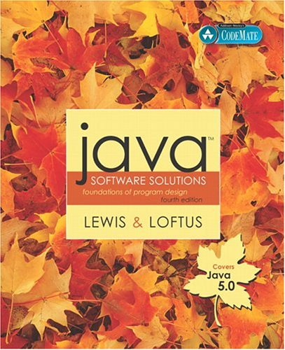 Java Software Solutions: Foundations of Program Design, 4th: Lewis & Loftus