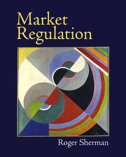Market Regulation: Sherman, Roger