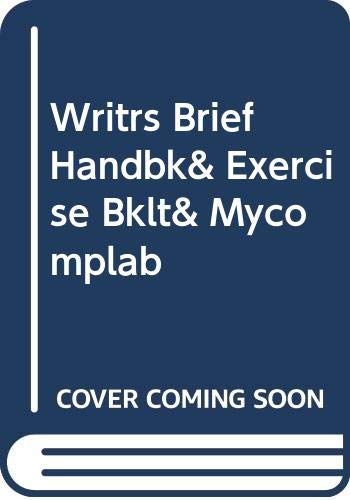 Writrs Brief Handbk& Exercise Bklt& Mycomplab: Addison Wesley Publishing Company