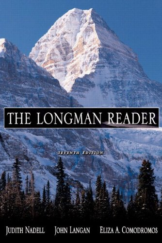 The Longman Reader, 7th Edition (with MyCompLab): Judith Nadell, John