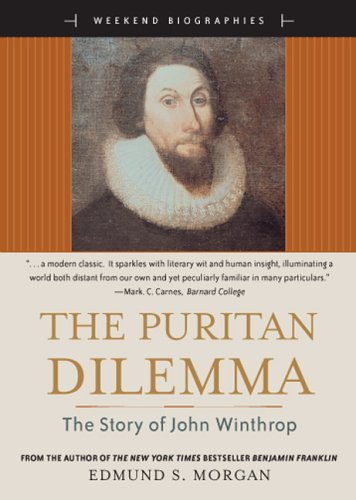 9780321328861: The Puritan Dilemma: The Story of John Winthrop (Weekend Biographies Series) (for Sourcebooks, Inc.)