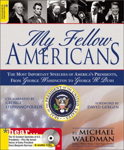 9780321328922: My Fellow Americans: The Most Important Speeches of America's Presidents from George Washington to George W.