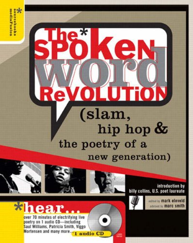 9780321328953: Spoken Word Revolution: Slam, Hip Hop & the Poetry of a New Generation