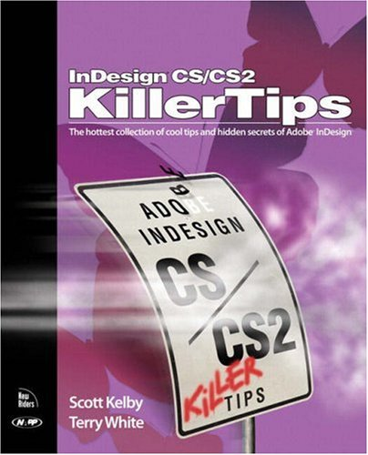 9780321330642: InDesign CS / CS2 Killer Tips