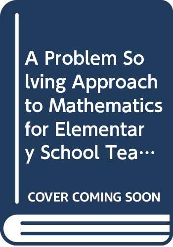 9780321331304: A Problem Solving Approach to Mathematics for Elementary School Teachers