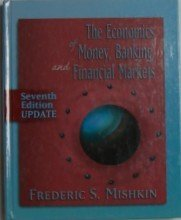 9780321331854: Economics of Money, Banking, and Financial Markets, Update (7th Edition) (Addison-Wesley Series in Economics)