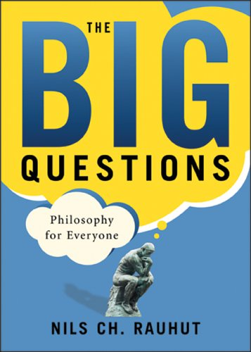 Big Questions Philosophy for Everyone Philosophy for Everyone