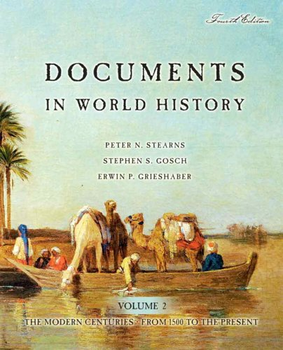 9780321332585: Documents in World History: The Modern Centuries, Volume 2 (From 1500 to the Present) (4th Edition)