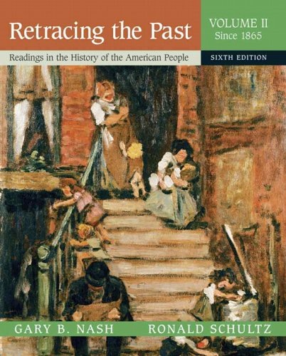 Retracing the Past: Readings in the History: Nash, Gary B.,