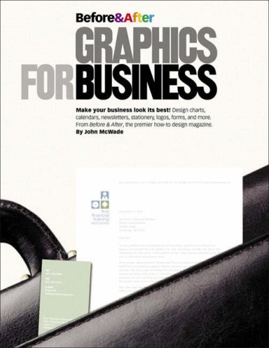 9780321334152: Before & After Graphics for Business