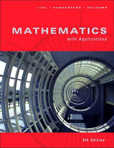 Mathematics with Applications (9th Edition): Lial, Margaret, Hungerford,