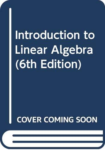 9780321334459: Introduction to Linear Algebra (6th Edition)