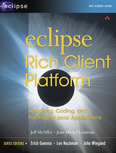 9780321334619: Eclipse Rich Client Platform: Designing, Coding, and Packaging Java Applications (Eclipse (Addison-Wesley))